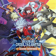 BlazBlue Cross Tag Battle Original Soundtrack Cover.png